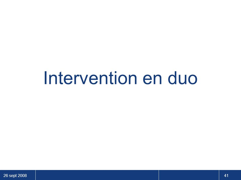 Intervention en duo
