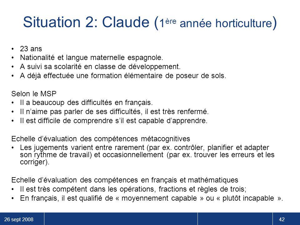 Situation 2: Claude (1ère année horticulture)