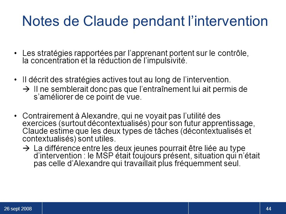 Notes de Claude pendant l'intervention