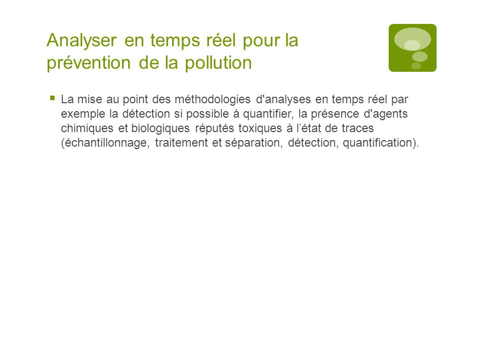 Analyser en temps réel pour la prévention de la pollution