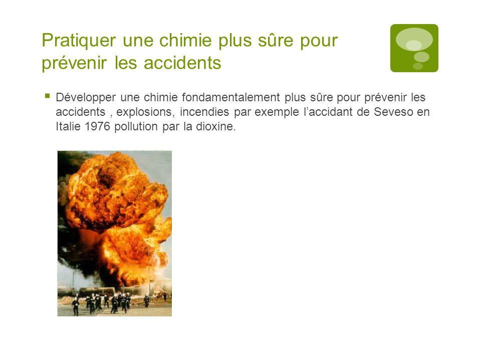 Pratiquer une chimie plus sûre pour prévenir les accidents