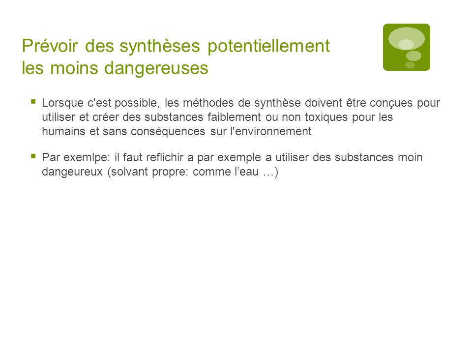 Prévoir des synthèses potentiellement les moins dangereuses