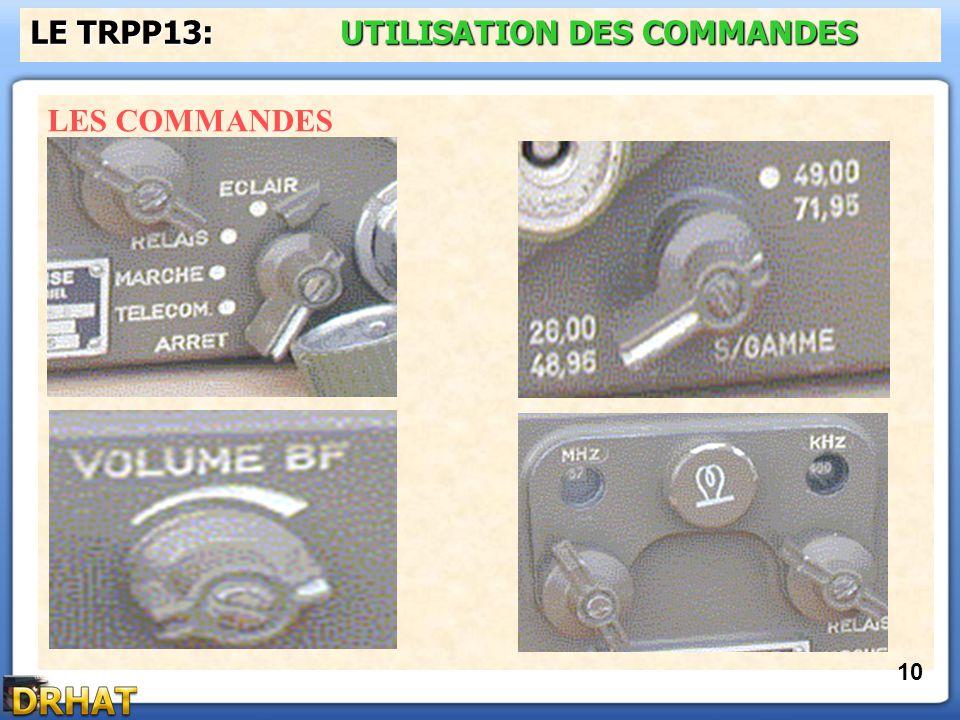 LE TRPP13: UTILISATION DES COMMANDES