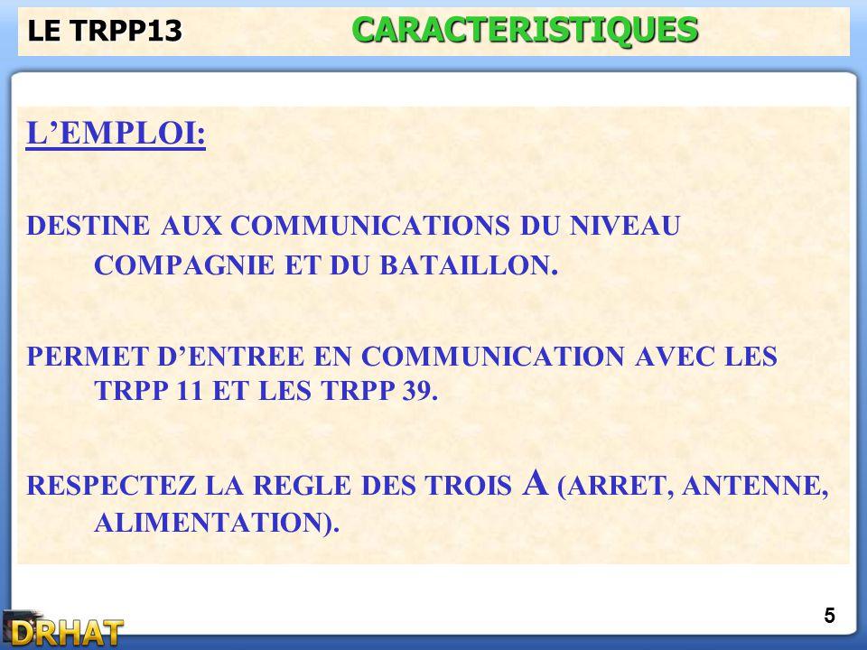 LE TRPP13 CARACTERISTIQUES