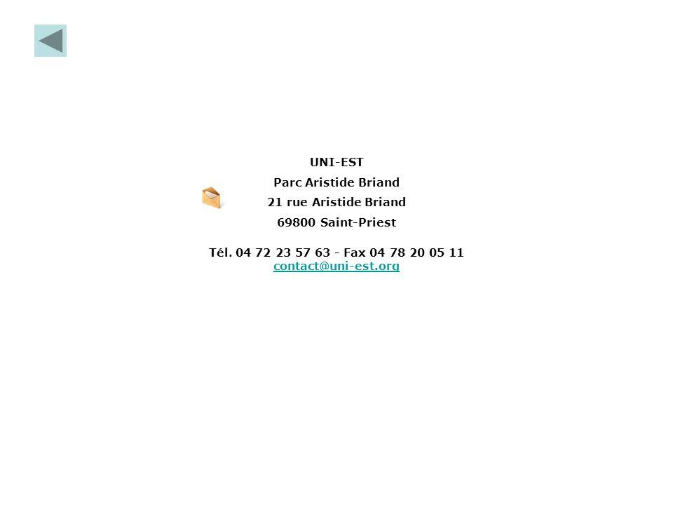 Tél. 04 72 23 57 63 - Fax 04 78 20 05 11 contact@uni-est.org