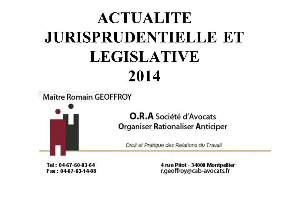 ACTUALITE JURISPRUDENTIELLE ET LEGISLATIVE 2014