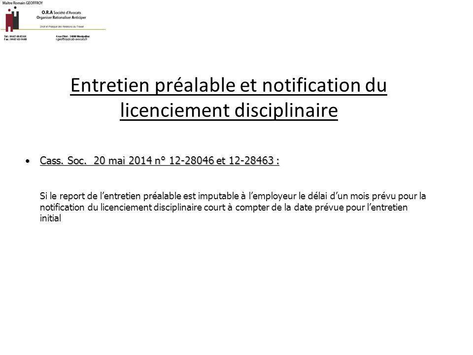 Entretien préalable et notification du licenciement disciplinaire