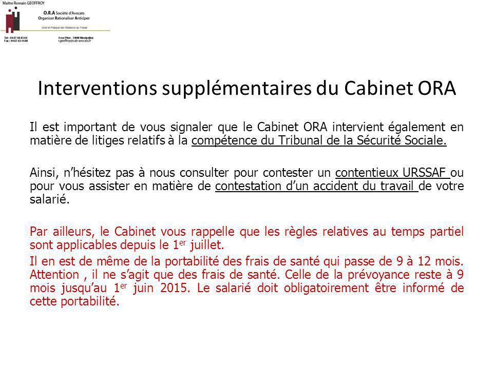 Interventions supplémentaires du Cabinet ORA