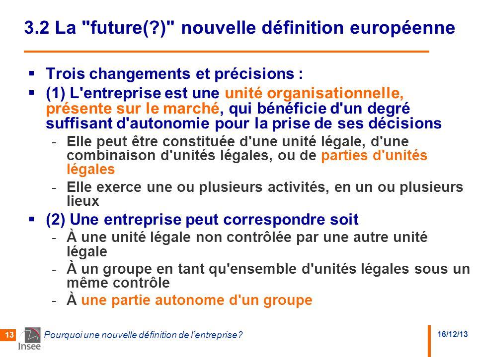 3.2 La future( ) nouvelle définition européenne