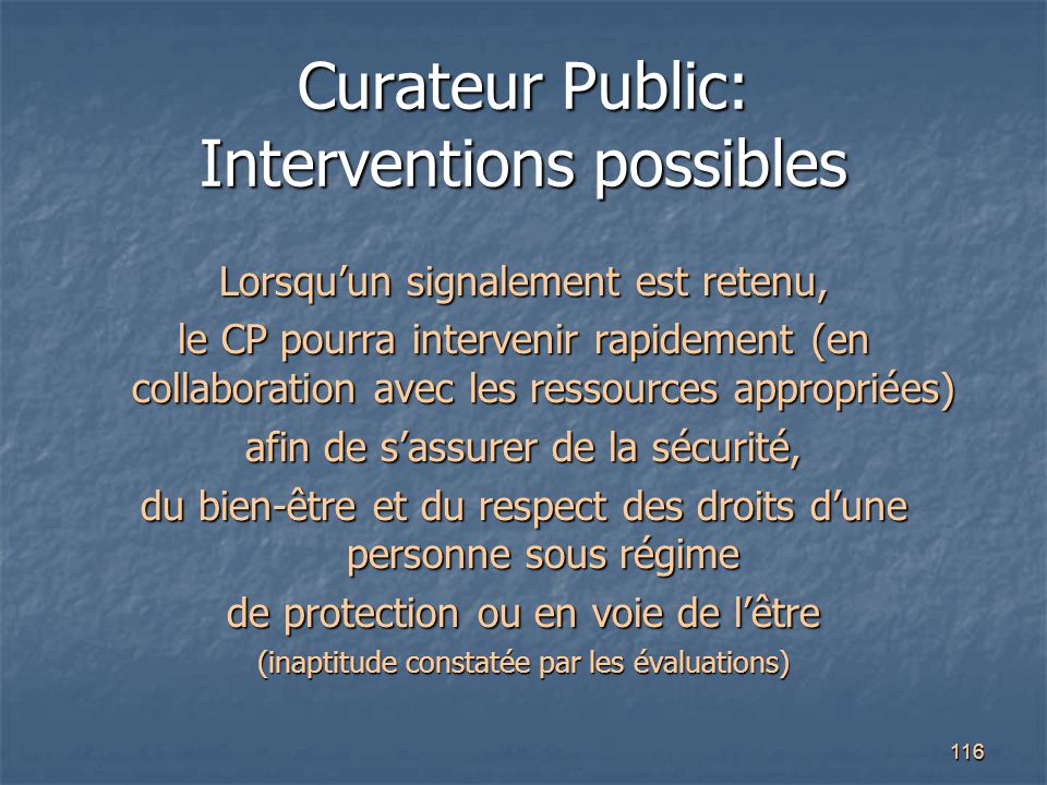 Curateur Public: Interventions possibles