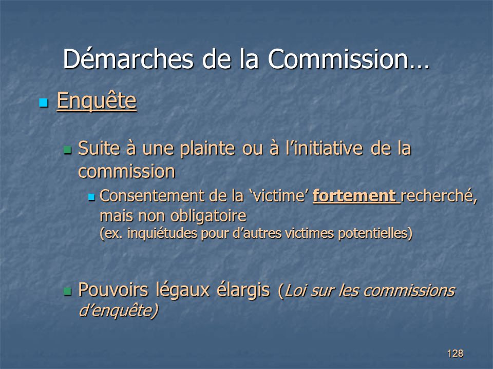 Démarches de la Commission…