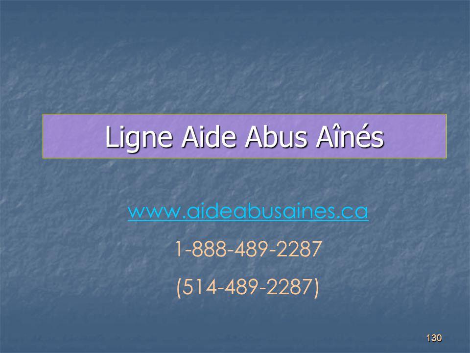 Ligne Aide Abus Aînés www.aideabusaines.ca 1-888-489-2287