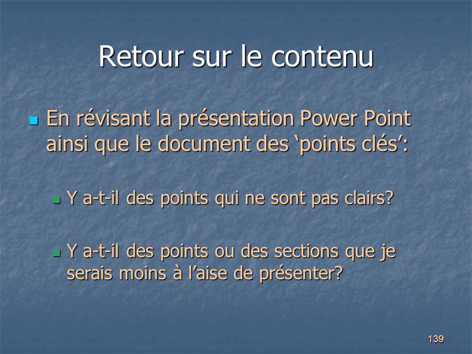Retour sur le contenu En révisant la présentation Power Point ainsi que le document des 'points clés':