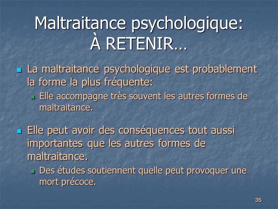 Maltraitance psychologique: À RETENIR…
