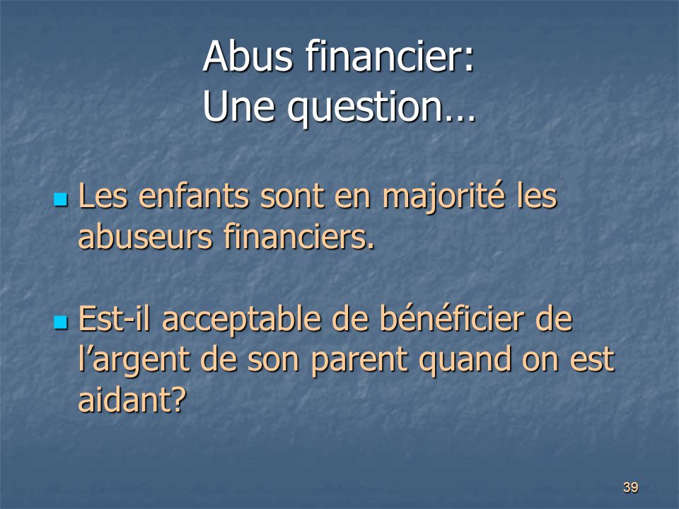 Abus financier: Une question…