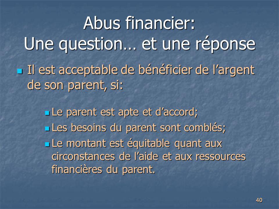 Abus financier: Une question… et une réponse
