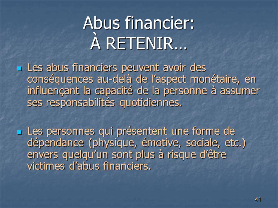 Abus financier: À RETENIR…