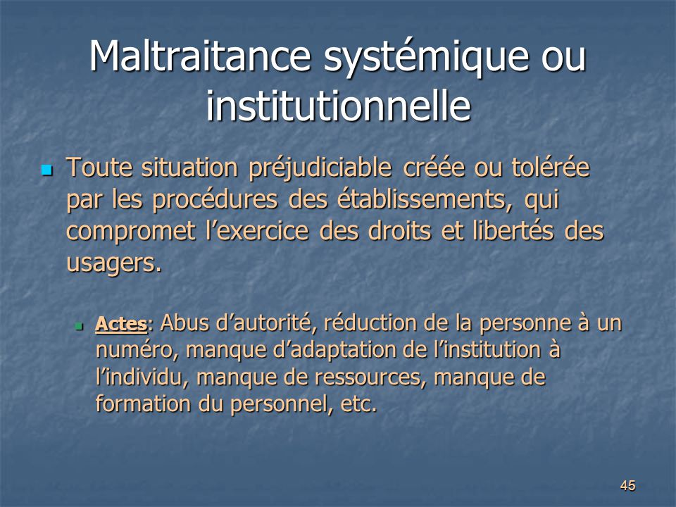 Maltraitance systémique ou institutionnelle