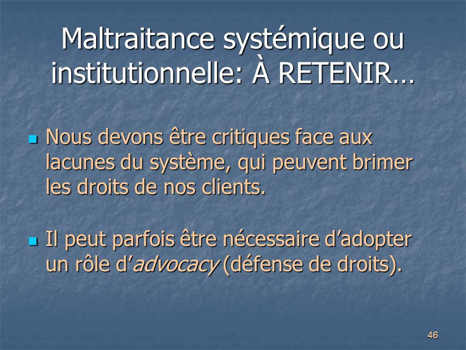 Maltraitance systémique ou institutionnelle: À RETENIR…