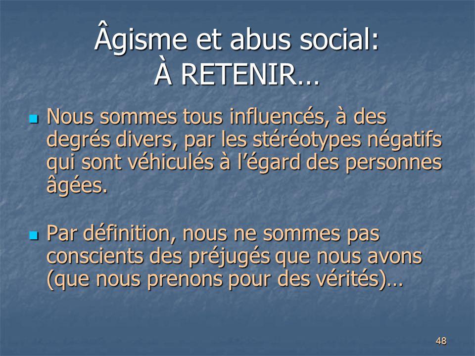 Âgisme et abus social: À RETENIR…