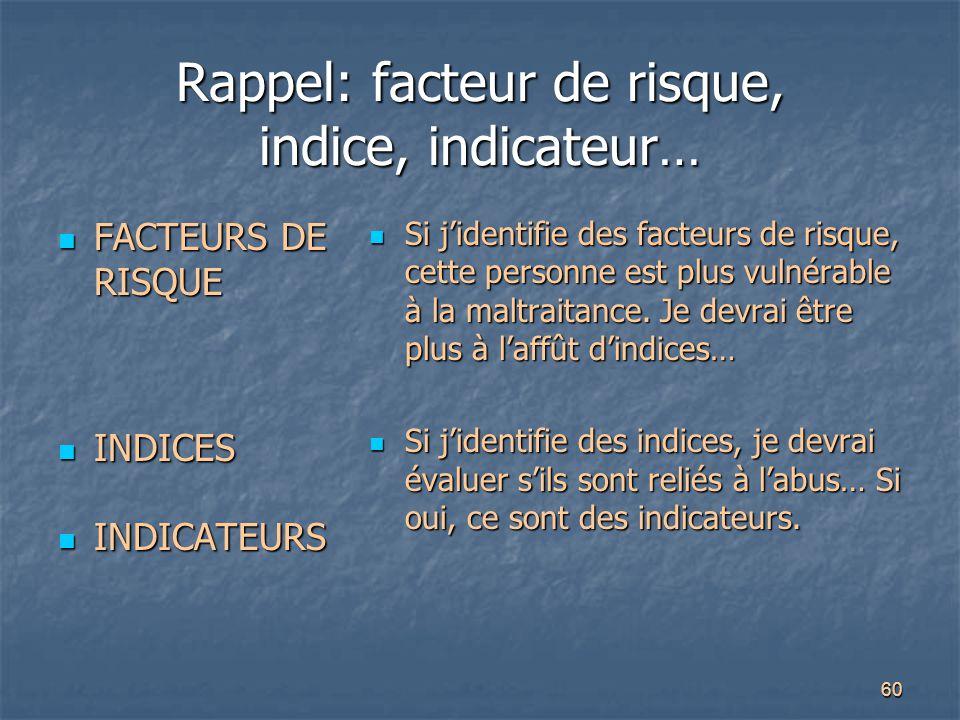 Rappel: facteur de risque, indice, indicateur…