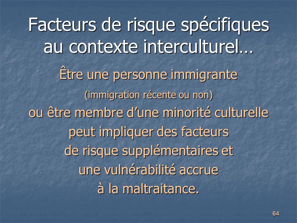 Facteurs de risque spécifiques au contexte interculturel…