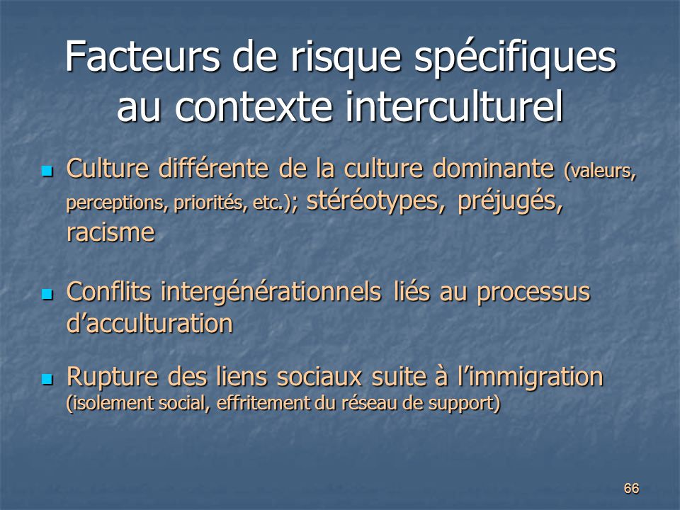 Facteurs de risque spécifiques au contexte interculturel