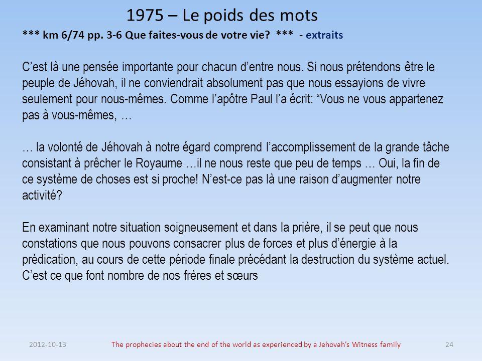1975 – Le poids des mots *** km 6/74 pp. 3-6 Que faites-vous de votre vie *** - extraits.