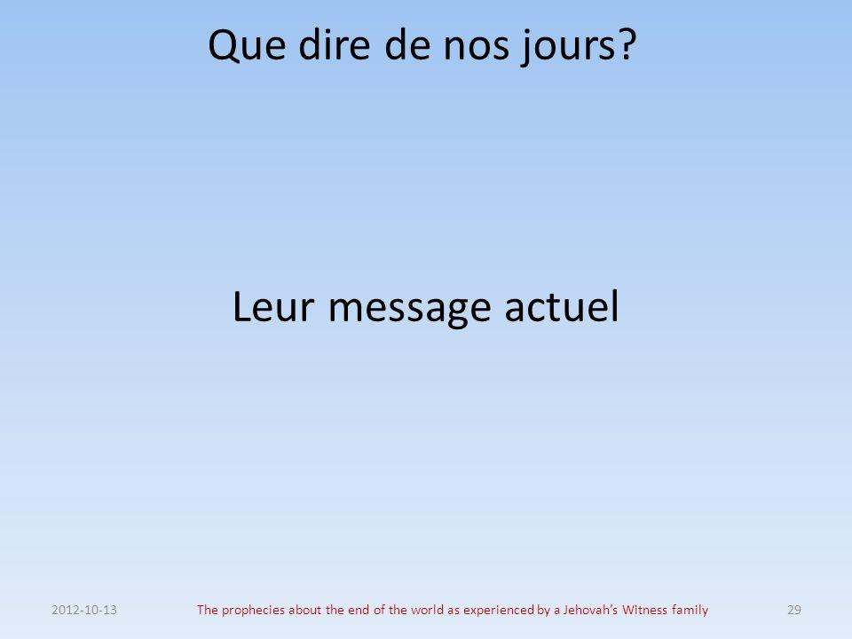 Que dire de nos jours Leur message actuel 2012-10-13