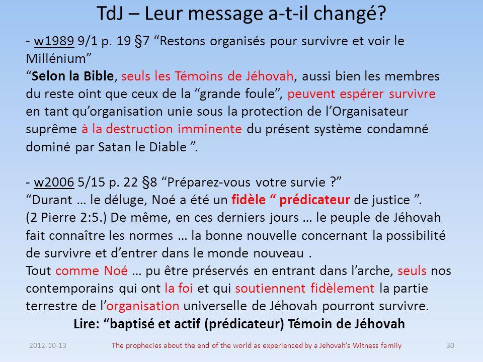 TdJ – Leur message a-t-il changé