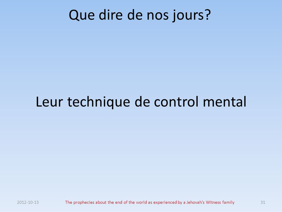 Leur technique de control mental