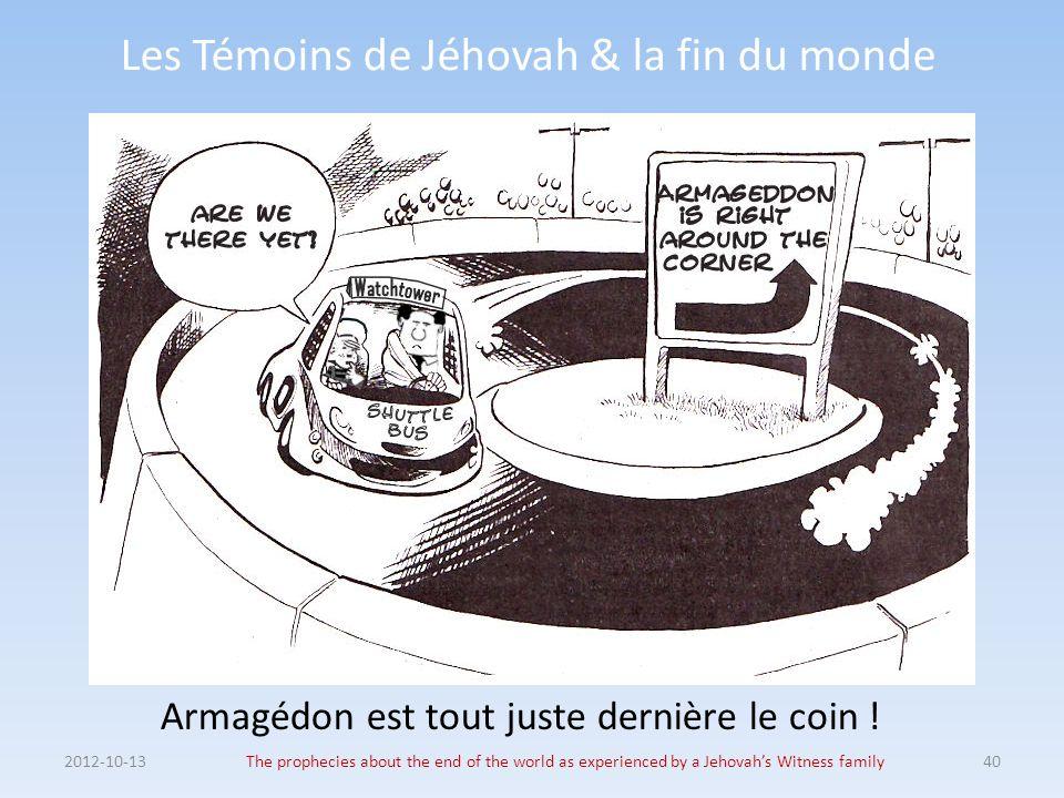 Les Témoins de Jéhovah & la fin du monde