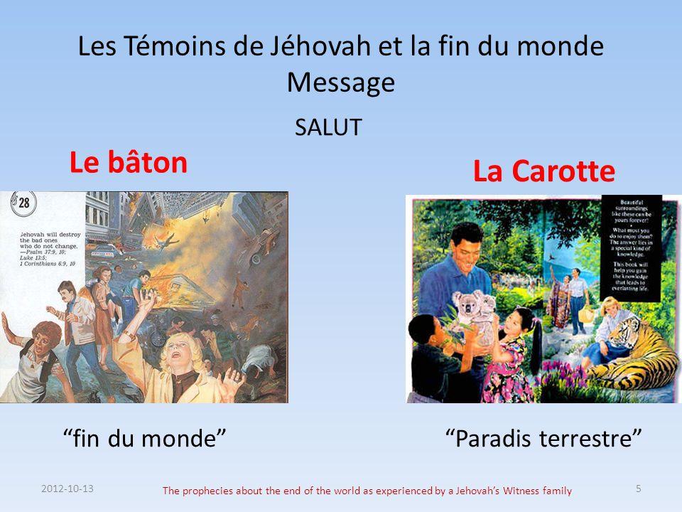 Les Témoins de Jéhovah et la fin du monde Message
