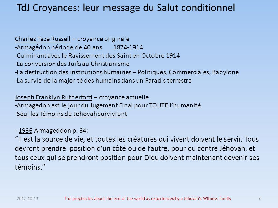 TdJ Croyances: leur message du Salut conditionnel