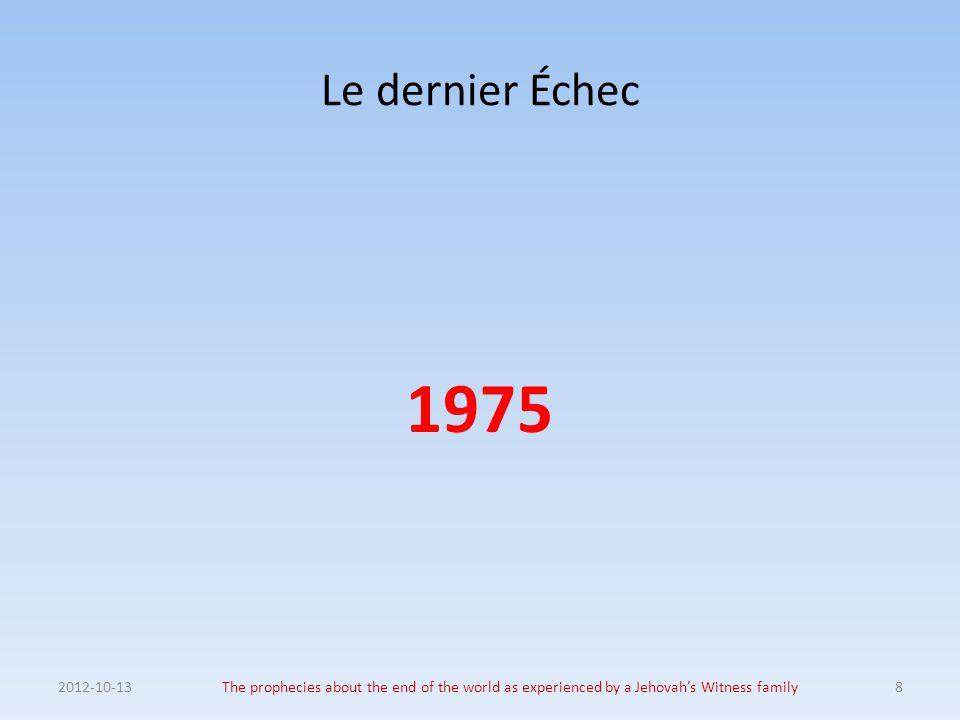 Le dernier Échec 1975. 2012-10-13.