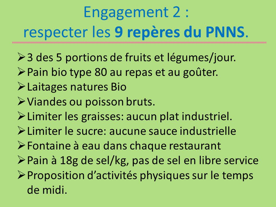Engagement 2 : respecter les 9 repères du PNNS.