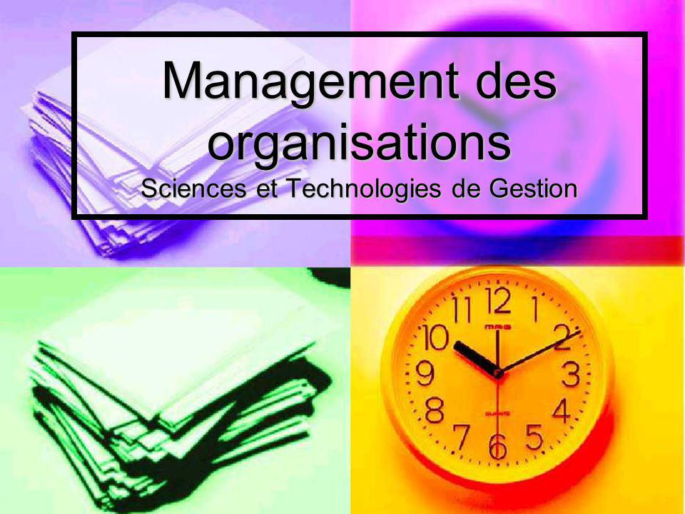 Management des organisations Sciences et Technologies de Gestion