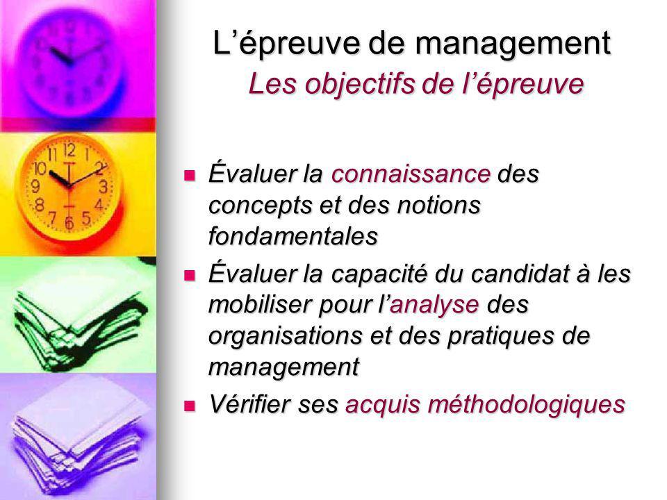 L'épreuve de management Les objectifs de l'épreuve
