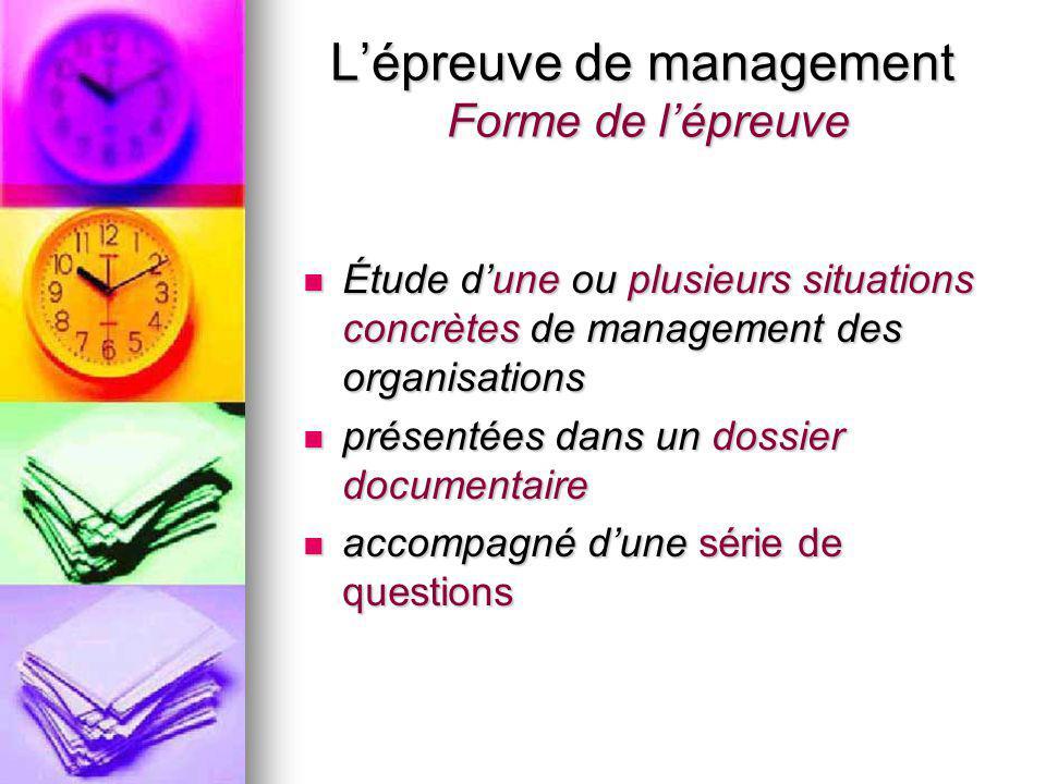 L'épreuve de management Forme de l'épreuve