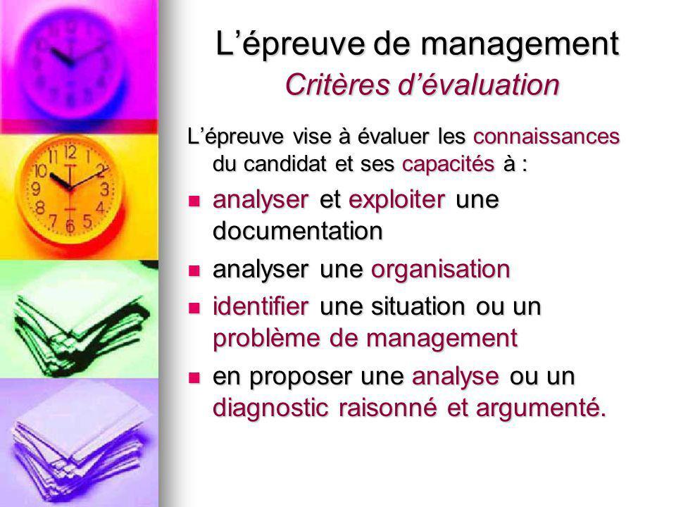 L'épreuve de management Critères d'évaluation