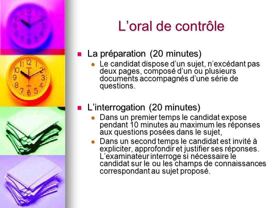 L'oral de contrôle La préparation (20 minutes)