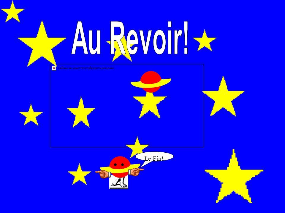 Au Revoir! Le Fin!