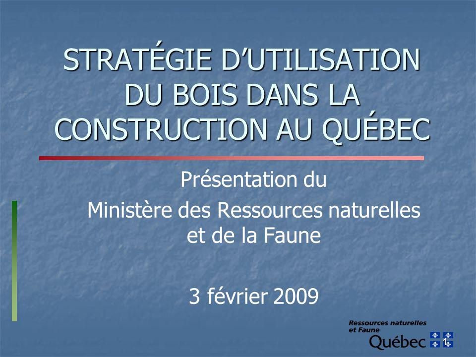 STRATÉGIE D'UTILISATION DU BOIS DANS LA CONSTRUCTION AU QUÉBEC