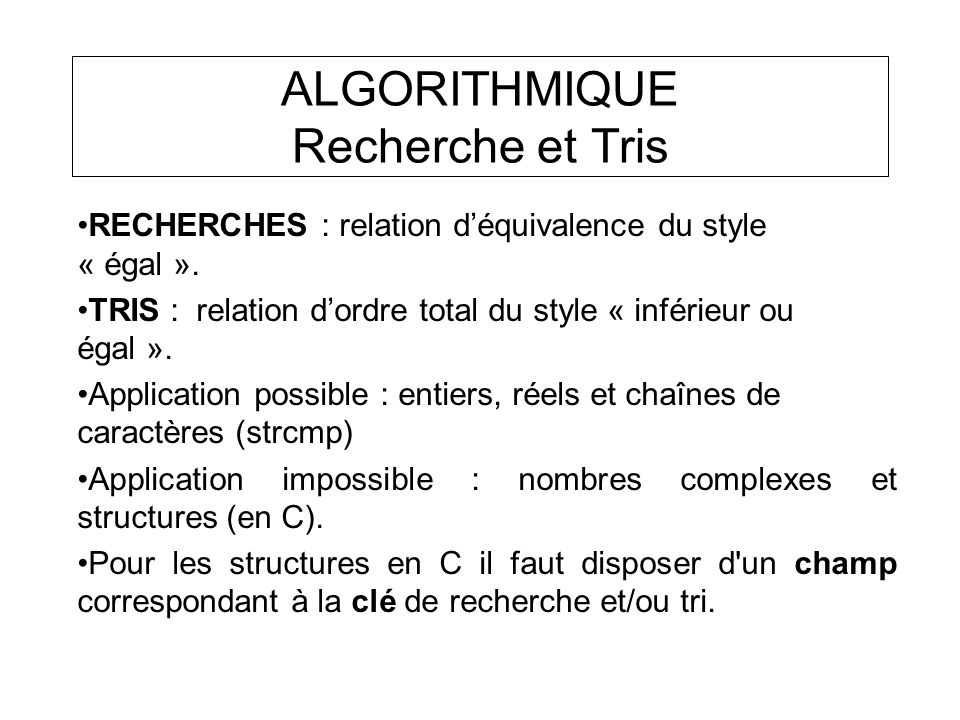 ALGORITHMIQUE Recherche et Tris
