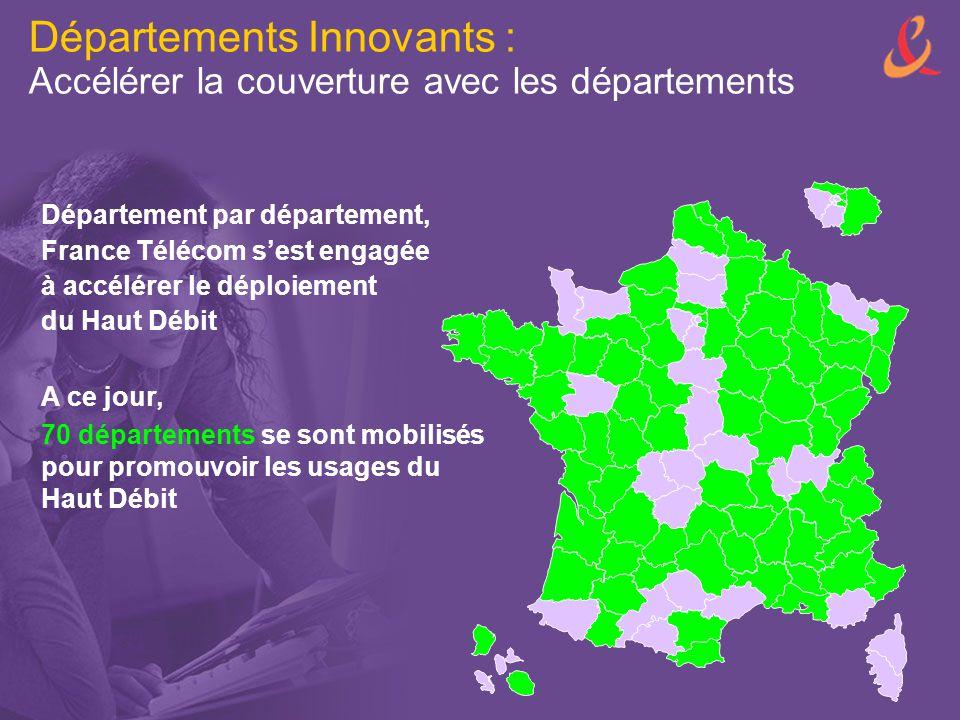 Départements Innovants : Accélérer la couverture avec les départements