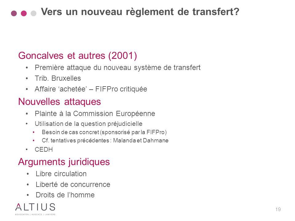 Vers un nouveau règlement de transfert