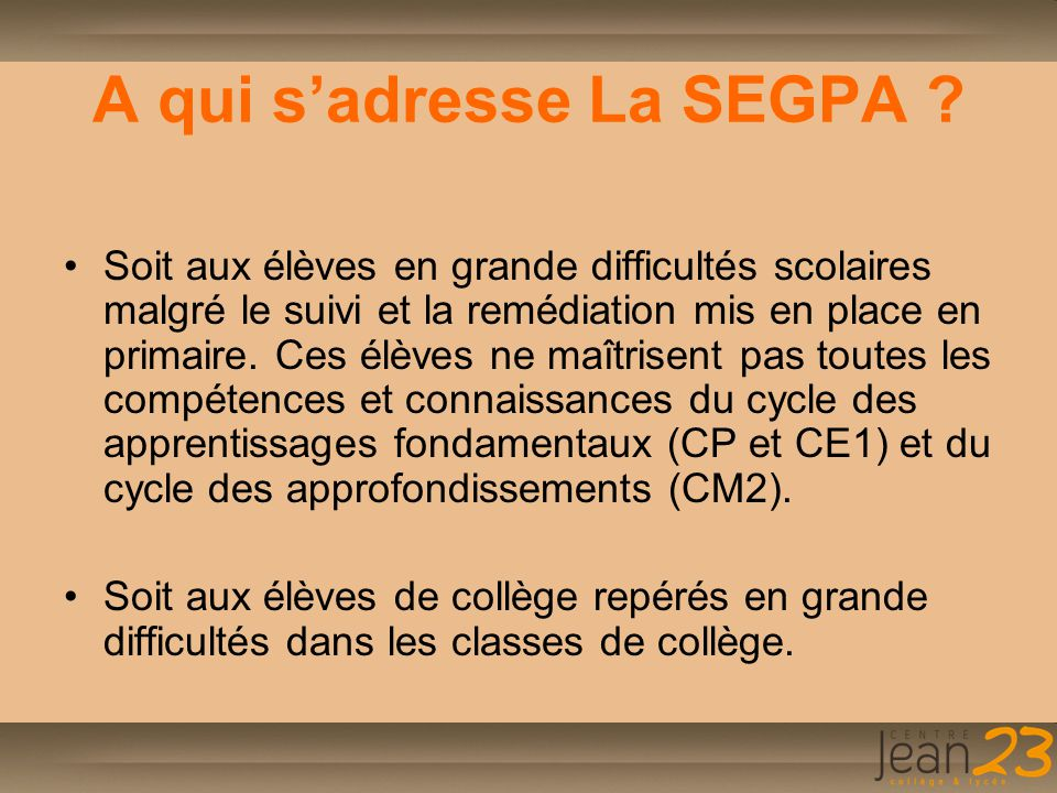 A qui s'adresse La SEGPA