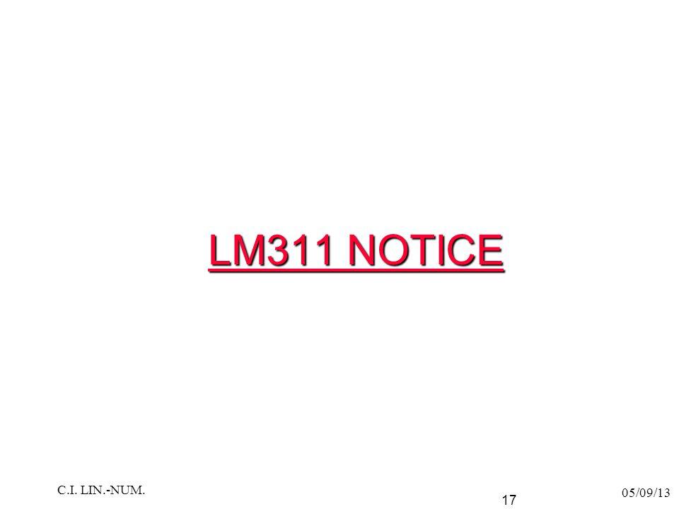 LM311 NOTICE C.I. LIN.-NUM. 05/09/13