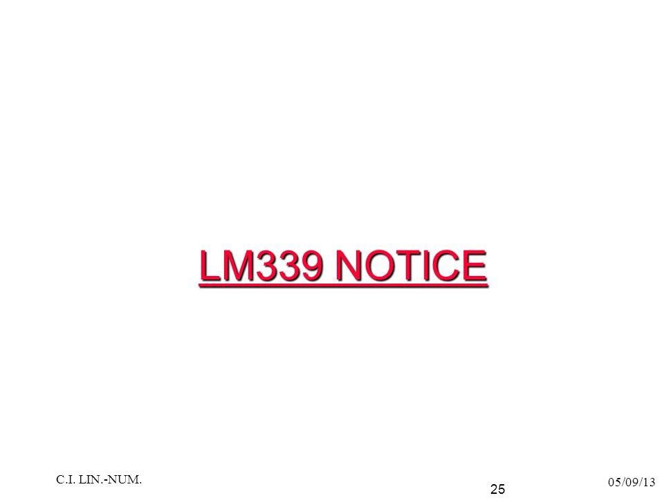 LM339 NOTICE C.I. LIN.-NUM. 05/09/13