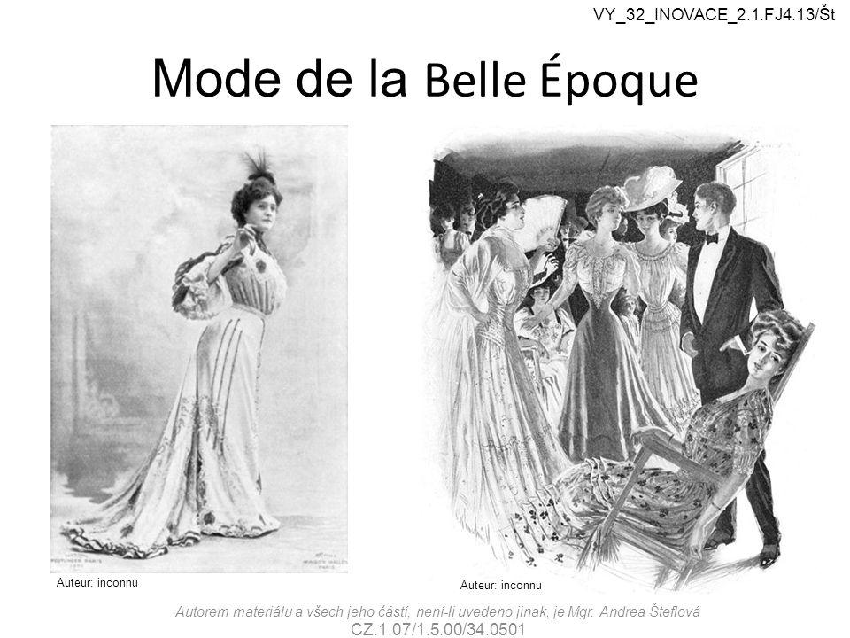 Mode de la Belle Époque VY_32_INOVACE_2.1.FJ4.13/Št